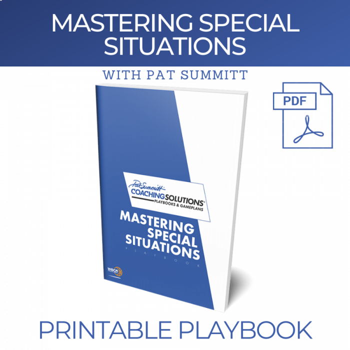 MASTERING SPECIAL SITUATIONS with Pat Summitt | Printable Playbook