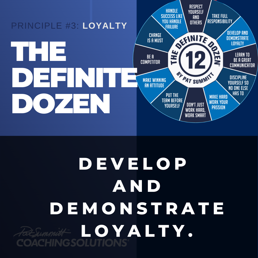 Pat Summitt's Definite Dozen | Loyalty